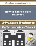 How To Start A Cork, Gathering From The Wild Business (Beginners Guide)