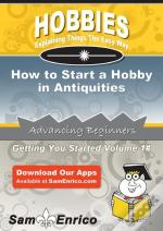 How To Start A Hobby In Antiquities