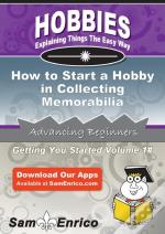 How To Start A Hobby In Collecting Memorabilia