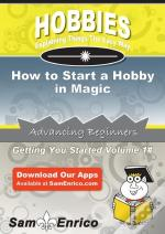 How To Start A Hobby In Magic