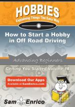 How To Start A Hobby In Off Road Driving