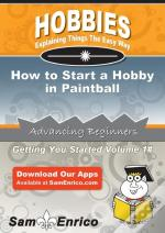 How To Start A Hobby In Paintball