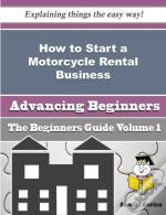 How To Start A Motorcycle Rental Business (Beginners Guide)