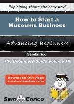 How To Start A Museums Business