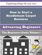 How To Start A Needleloom Carpet Business (Beginners Guide)