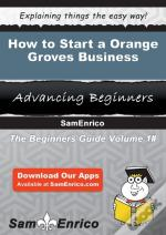 How To Start A Orange Groves Business