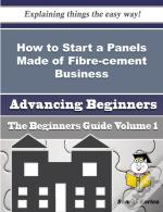 How To Start A Panels Made Of Fibre-Cement Business (Beginners Guide)
