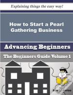 How To Start A Pearl Gathering Business (Beginners Guide)