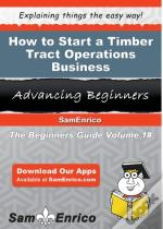 How To Start A Timber Tract Operations Business