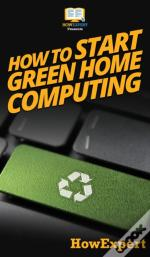 How To Start Green Home Computing