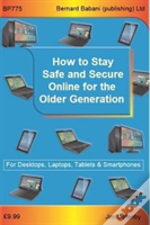How To Stay Safe And Secure Online For The Older Generation