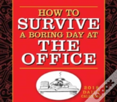 How To Survive A Day At The Office B