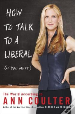 Wook.pt - How To Talk To A Liberal (If You Must)