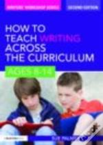 How To Teach Writing Across The Curricul