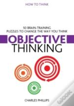 How To Think Objective
