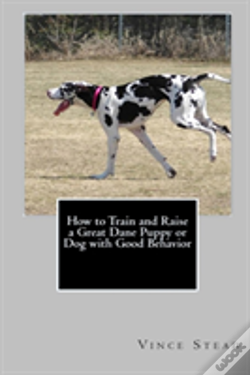 Wook.pt - How To Train And Raise A Great Dane Puppy Or Dog With Good Behavior