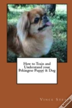 Wook.pt - How To Train And Understand Your Pekingese Puppy & Dog