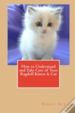 Wook.pt - How To Understand And Take Care Of Your Ragdoll Kitten & Cat