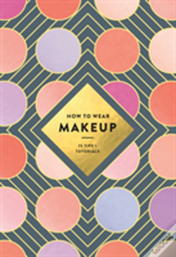 Wook.pt - How To Wear Makeup: 75 Tips + Tutorials