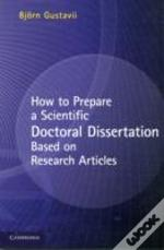 How To Write A Scientific Doctoral Dissertation Based On Research Articles