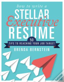 Wook.pt - How To Write A Stellar Executive Resume