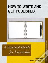How To Write And Get Published