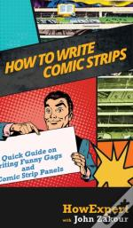 How To Write Comic Strips: A Quick Guide