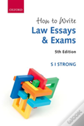 How To Write Law Essays & Exams 5e 5e