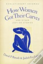 How Women Got Their Curves And Other Just-So Stories