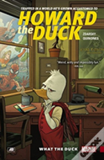 Howard The Duck Volume 0: What The Duck