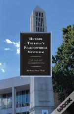 Howard Thurman'S Philosophical Mysticism