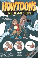 Howtoons Reignition Volume 1