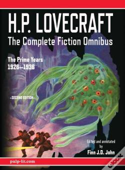 Wook.pt - H.P. Lovecraft - The Complete Fiction Omnibus Collection - Second Edition: The Prime Years