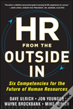 Hr From The Outside In: The Next Era Of Human Resources Transformation