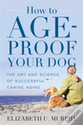 Ht Age Proof Your Dog