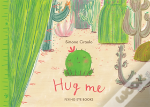 Hug Me