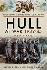 Hull At War 193945