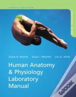 Human Anatomy & Physiology Laboratory Manual With Masteringa&P, Main Version