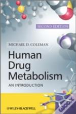 Human Drug Metabolism 2nd Edition