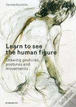Human Figure Drawing, Drawing Gestures, Postures And Movements