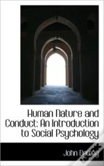 Human Nature And Conduct: An Introductio