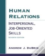 Human Relations:Interpersonal, Job-Oriented Skills