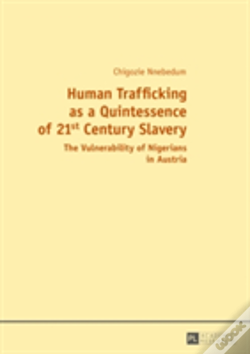 Wook.pt - Human Trafficking As A Quintessence Of 21st Century Slavery