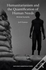 Humanitarianism And The Quantification Of Human Needs