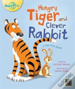 Hungry Tiger And Clever Rabbit Tiger Tal