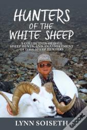 Hunters Of The White Sheep