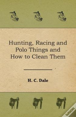 Wook.pt - Hunting, Racing And Polo Things And How To Clean Them