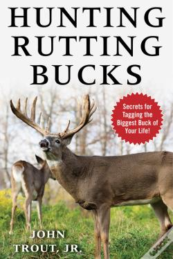 Wook.pt - Hunting Rutting Bucks