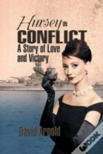 Hursey In Conflict: A Story Of Love And Victory