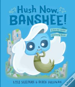 Wook.pt - Hush Now, Banshee!